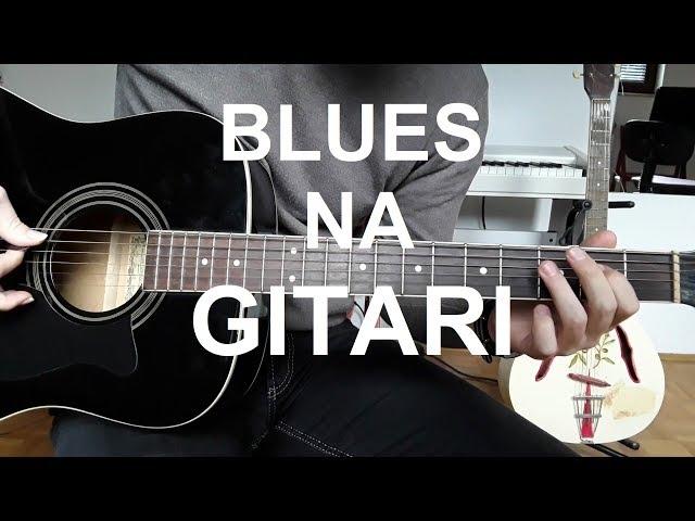 Kako svirati BLUES na GITARI