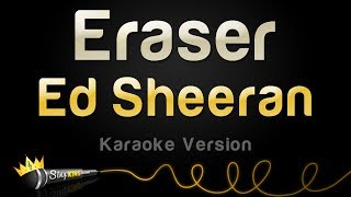 Ed Sheeran - Eraser (Karaoke Version)