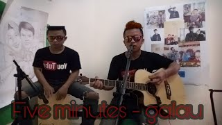 Download lagu Five minutes - Galau (COVER)