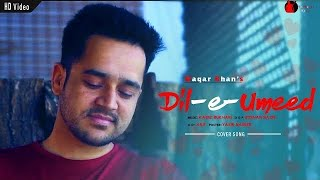 Dil-e-umeed |Waqar Khan | Ghazal | Asif Ali Santoo | Video Song 2019