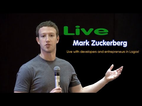 Mark Zuckerberg  Live with developers and entrepreneurs in Lagos!
