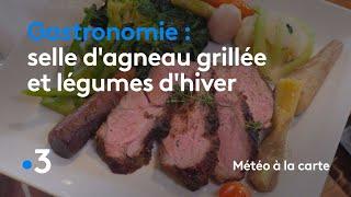 Gastronomie : selle d'agneau grillée et légumes d'hiver - Météo à la carte