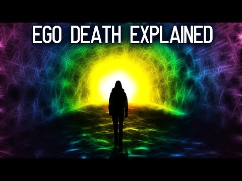 What is ego death? It's meeting the real you.