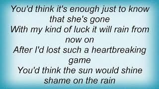 Tom T. Hall - Shame On The Rain Lyrics YouTube Videos