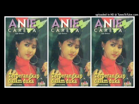 Anie Carera - Terperangkap Dalam Duka (1992) Full Album