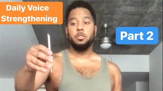 """Daily Voice Strengthening 2: """"Range • Control"""""""