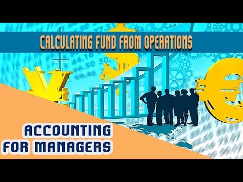 Lec 23. Fund Flow Statement I | Calculating Fund from Operations | Funds