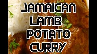 Jamaican Lamb Potato Curry Recipe Video