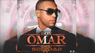 Don Omar - Soledad (Merengue Remix) (Prod. By Adrián Gutiérrez) Febrero 2015