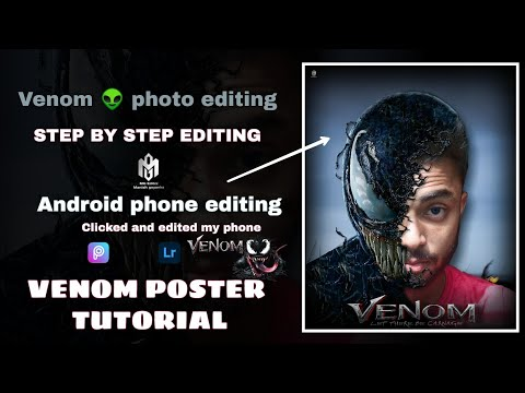 Venom Poster Editing Tutorial   How To Create VENOM Poster Of Your Photo   Mobile Editing  Easy Step