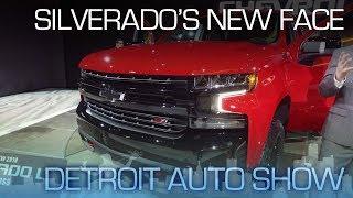 2019 Chevy Silverado: Taller, Wider, Lighter & Better Looking - NAIAS 2018