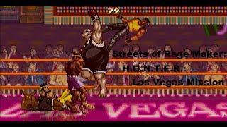 Streets of Rage Maker: H.U.N.T.E.R.: Las Vegas Mission