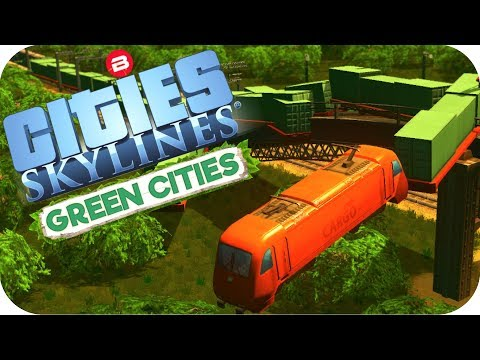 Cities: Skylines Green Cities ▶EXTERNAL CARGO TRANSFER◀ Cities Skylines Green City DLC Part 27
