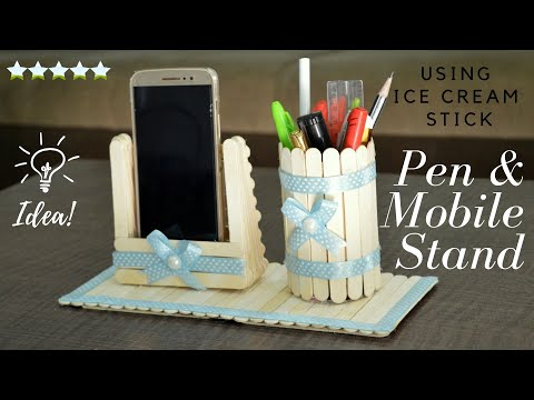 DIY How to Make Pen Stand & Mobile Phone Holder with Ice Cream Sticks | Popsicle Pen & Mobile Stand