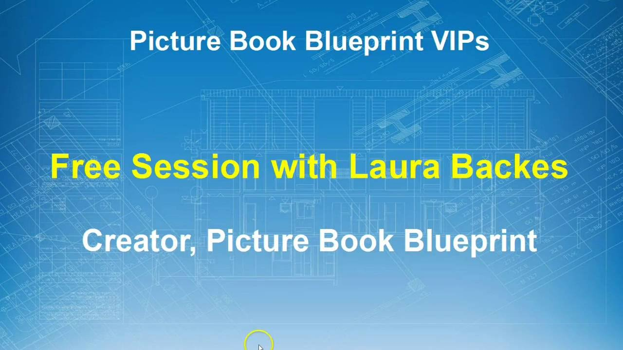 Picture book blueprint vip webinar with laura backes youtube picture book blueprint vip webinar with laura backes malvernweather Images