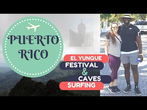 Weekend in Puerto Rico || Xai and Jord