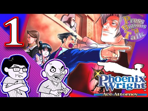 Phoenix Wright: Ace Attorney, Ep. 1: What is a Lawyer? - Press Buttons 'n Talk