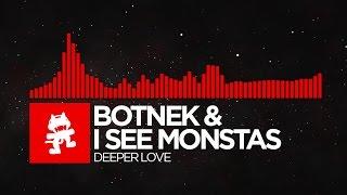 [DnB] - Botnek & I See MONSTAS - Deeper Love [Monstercat Release]