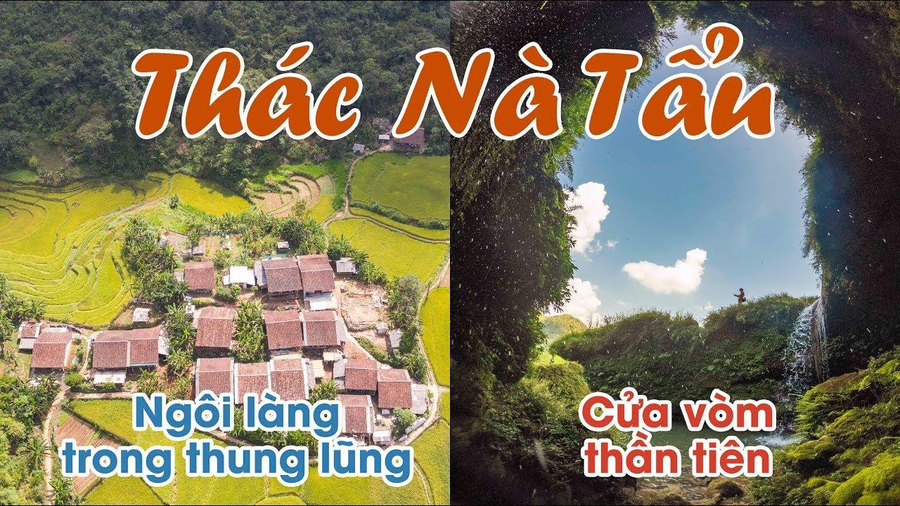ĐỨNG TIM với thác NÀ TẨU ở Cao Bằng – Không ngờ Việt Nam lại đẹp như vậy