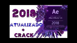 "TUTORIAL BAIXAR E INSTALAR AFTER EFFECTS CC 2018 + VERSÃO 2019 ""COM CHEELL"""