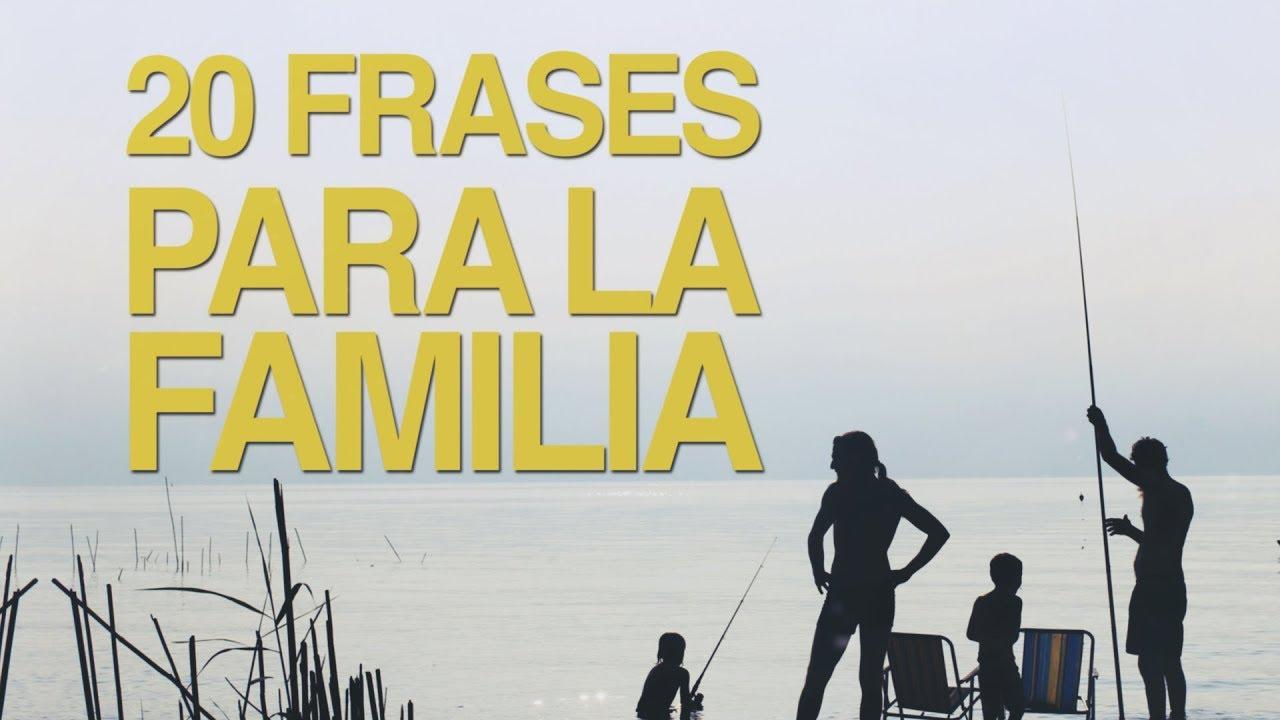 20 Frases De Familia Para Mantenerla Unida