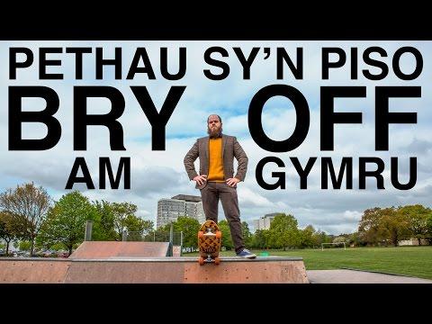 PETHAU SY'N PISO BRY OFF AM GYMRU