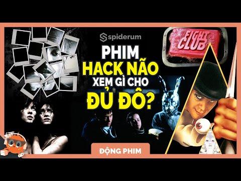 những bộ phim hack não nhất mọi thời đại - 25 PHIM HACK NÃO ĐÁNG XEM NHẤT | Spiderum Giải Trí | Tắc Kè Bông | Động Phim