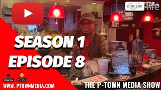 The P-Town Media Show S1 Ep8