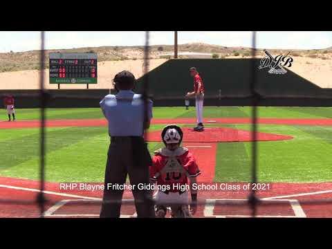 RHP Blayne Fritcher Giddings High School Class of 2021