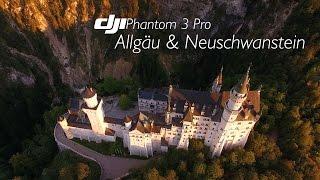 DJI Phantom 3 | Neuschwanstein | Allgäu | Germany | FPV