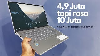 Laptop Tipis & Ringan SERBA BISA Yang MURAH LAGI | Intel Pentium GOLD + SSD | Asus A420UA Review