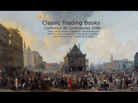 Best Trading Books  - Confusion of Confusions Joseph de la Vega