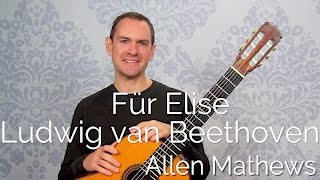 Für Elise, by Beethoven, set for classical guitar
