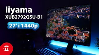 NAJLEPSZY monitor do DOMU I BIURA? | Iiyama XUB2792QSU-B1