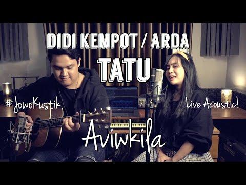 Didi Kempot - Tatu (Live Acoustic Cover By Aviwkila)