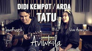 Didi Kempot - Tatu Live Acoustic Cover by Aviwkila