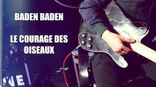 """BADEN BADEN """"Le courage des oiseaux"""" sur Pure FM"""