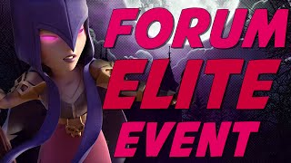 Clash Of Clans   FORUM ELITE EVENT   WHAT IS IT?!? Visit & Highlights!