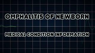 Omphalitis of newborn (Medical Condition)