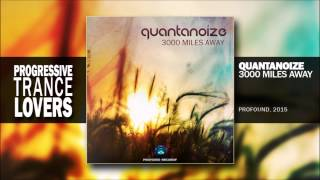 Quantanoize - 3000 Miles