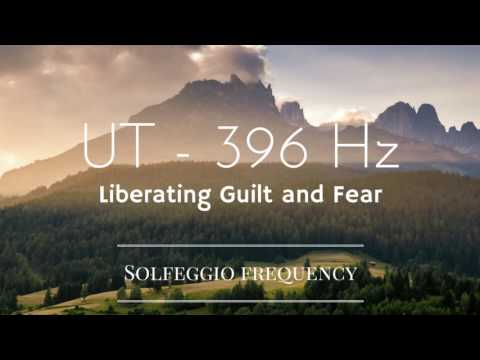 UT - 396 Hz | pure Tone | Solfeggio Frequency | Liberating Guilt and Fear | 8 hours | Meditation