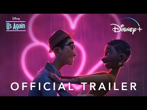 Us Again o el corto animado de Disney que promete emocionarte