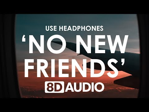LSD - No New Friends (8D AUDIO) 🎧 Ft. Sia, Diplo, Labrinth