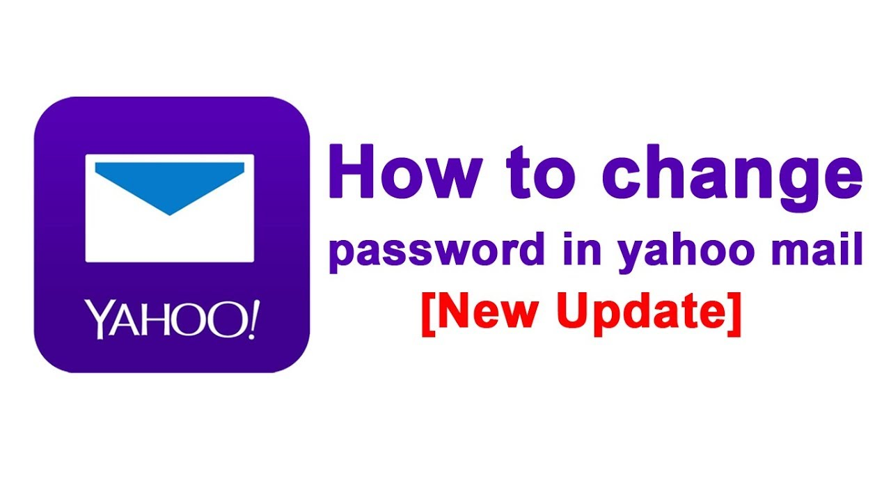 New Update How To Change Pword In Yahoo Mail