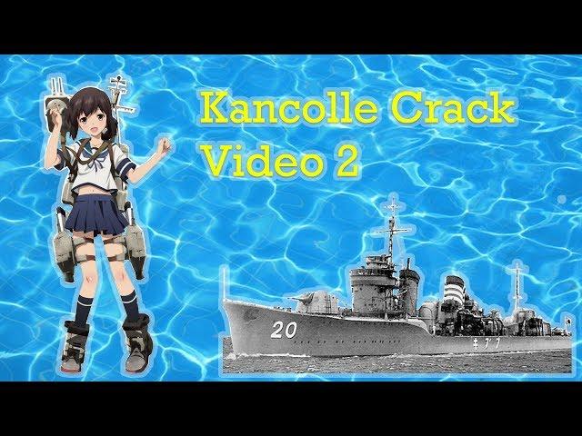 Kancolle Crack Video 2