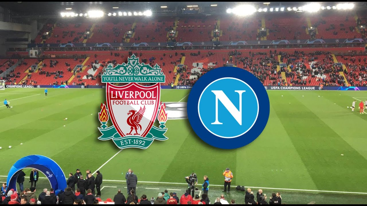 How to Watch UEFA Champions League, Liverpool vs. Napoli Live ...