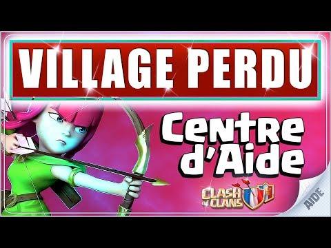 ⚒ VILLAGE PERDU - Récupérer / synchroniser son village sur Clash of Clans