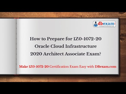 How to Prepare for 1Z0-1072-20 Oracle Cloud Infrastructure 2020 Architect Associate Exam?