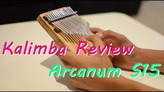 Kalimba Review & Unboxing: Arcanum S15 Kalimbatorium