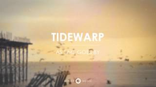 "Tidewarp: ""As Time Goes By"" EP"